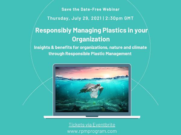RPM Webinar - Responsibly Managing Plastics in your Organization