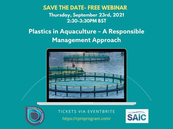 RPM & SAIC Webinar - Plastics in Aquaculture - A Responsible Management Approach